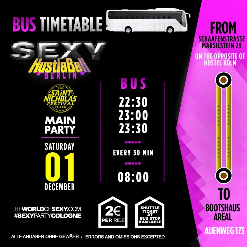 , +++ SEXY HUSTLA BALL +++ BUS SHUTTLE +++