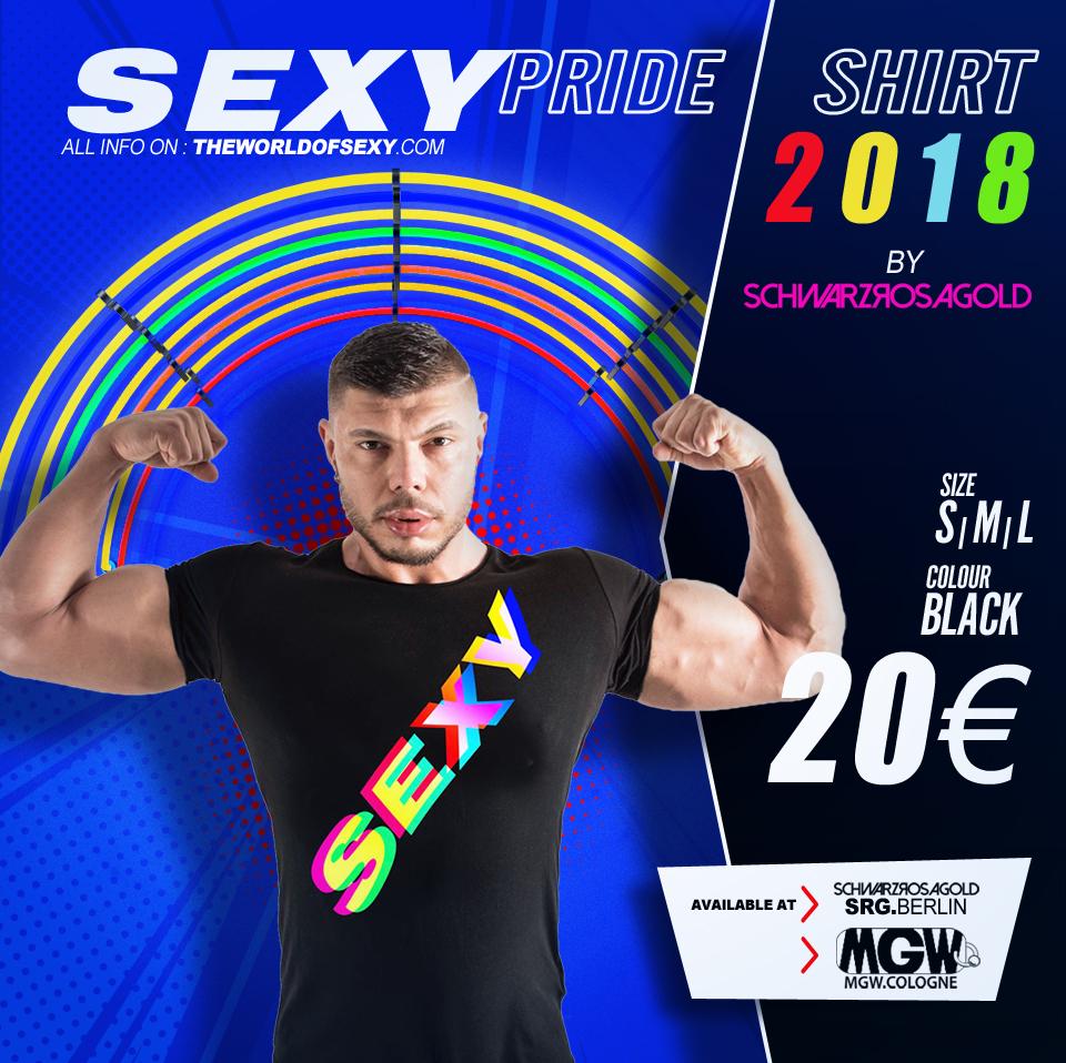 , +++ SEXY PRIDE SHIRT 2018 +++