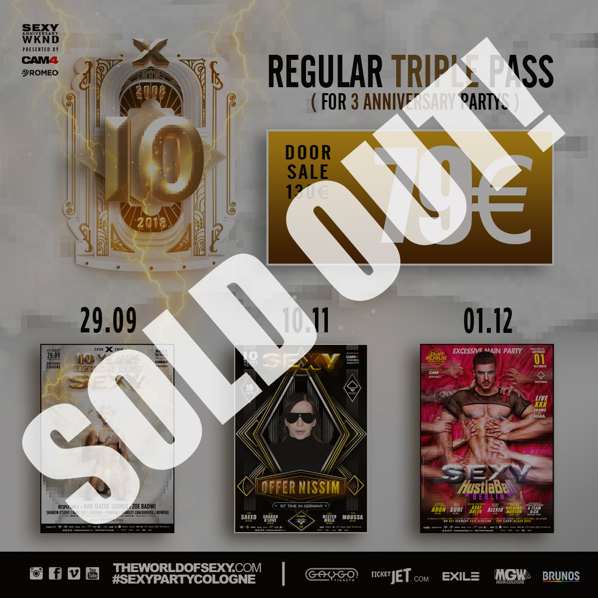 , +++ ANNIVERSARY TRIPLE TICKET IS SOLD OUT! +++