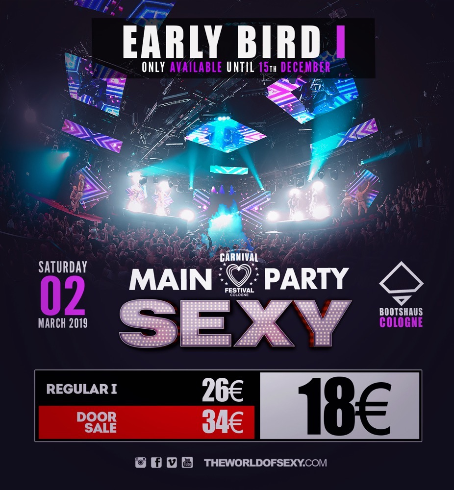 , +++ SEXY CARNIVAL – EARLY BIRD 1 +++