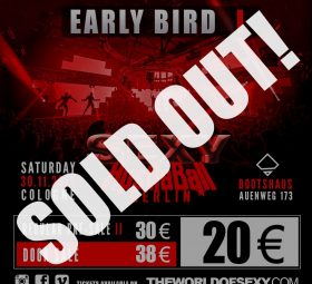 , EARLY BIRD TICKET II for CARNIVAL'S SEXYMANIY is SOLD OUT!